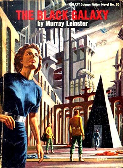 Murray Leinster, The Black Galaxy, Galaxy Novel #20