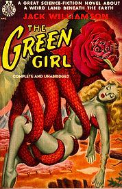 Jack Williamson, The Green Girl, Avon paperback 1950