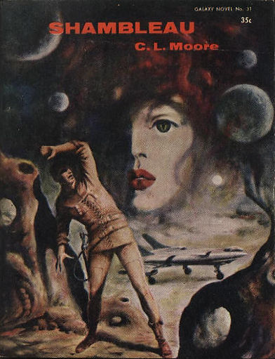 C. L. Moore, Shambleau, Galaxy Novel #31