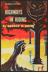 Highways in Hiding by George O. Smith, Jacket design by Ed Emsh