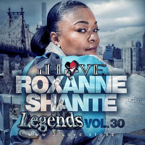 J-love - Roxanne Shante - Legends Vol 30