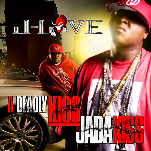 J-Love - Jadakiss - A Deadly Kiss