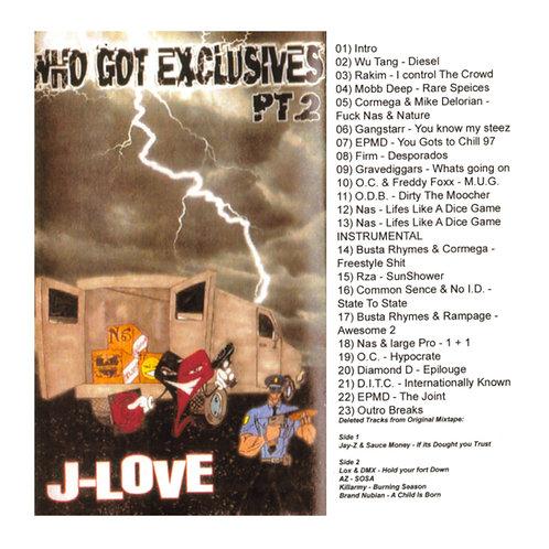 J-Love - Who Got Exclusives Pt 2