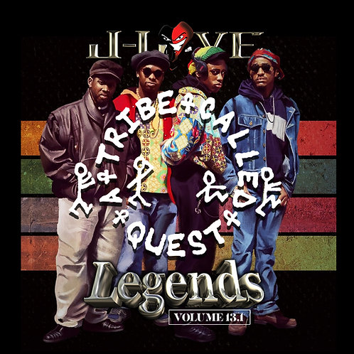 J-Love -Tribe Called Quest - Legends Vol 13.1