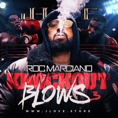 J-Love - Roc Marciano - Knockout Blows 3