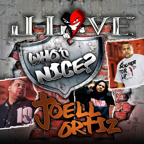 J-Love - Joell Ortiz - Who's Nice