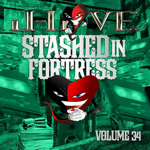 J-Love - Stashed In The Fortress vol 34
