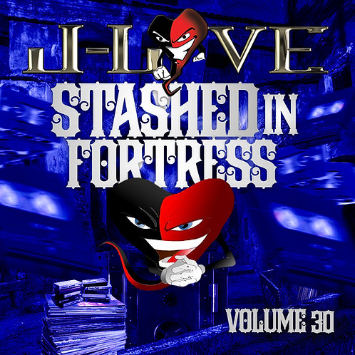 J-Love - Stashed In The Fortress vol 26 , 27 , 28 , 29 , 30