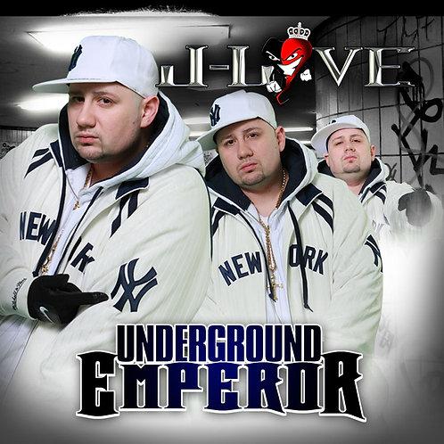 J-Love - Underground Emperor