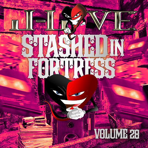 J-Love - Stashed in The Fortress vol 28