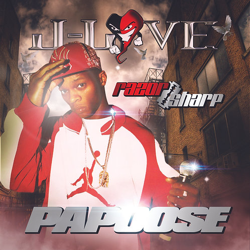 J-Love - Papoose - Razor Sharp