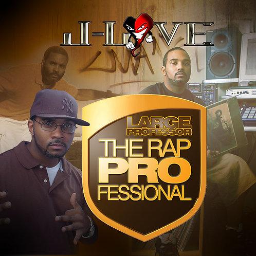 J-Love - Large Professor - The Rap Professional