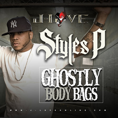 J-Love - Styles P - Ghostly Body Bags
