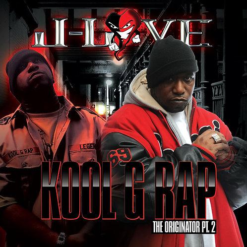 J-Love - Kool G Rap - Originator pt 2