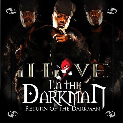 J-Love - La the Darkman - Return of the Darkman vol 1