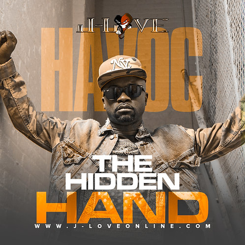 J-Love - Havoc - The Hidden Hand