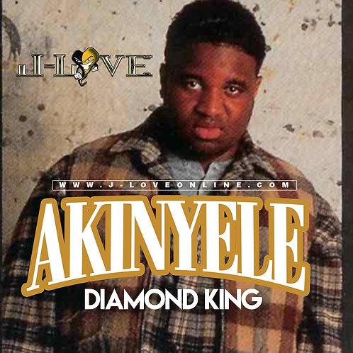 J-Love - Akinyele - Diamond King