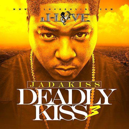 J-Love - Jadakiss - Deadly Kiss 3