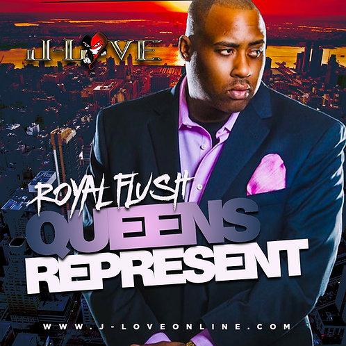 J-Love - Royal Flush - Queens Represent