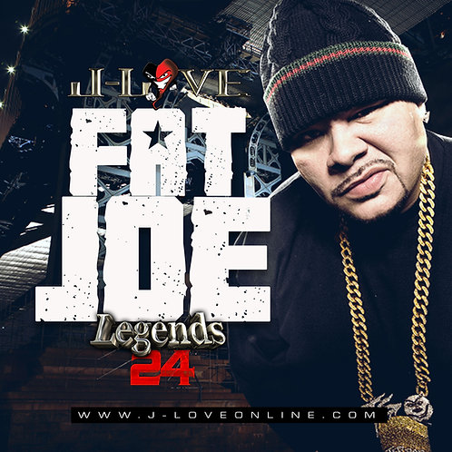 J-Love - Fat Joe - Legends Vol 24