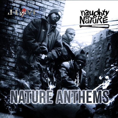 J-Love - Naughty by Nature - Nature Anthems
