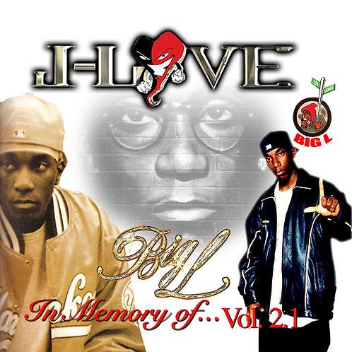 J-Love - Big L - In Memory of 2.1