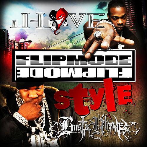 J-Love - Busta Rhymes - Flipmode Style