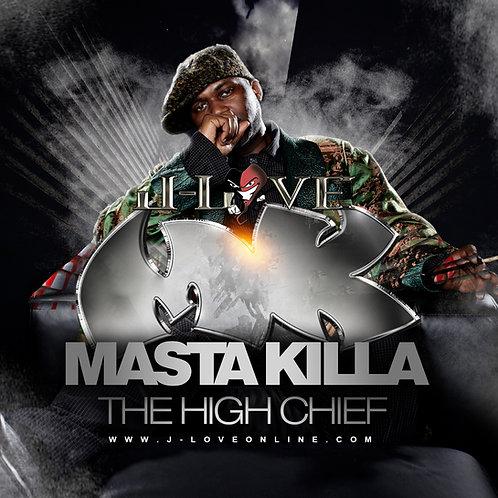 J-Love - Masta Killa - High Chief