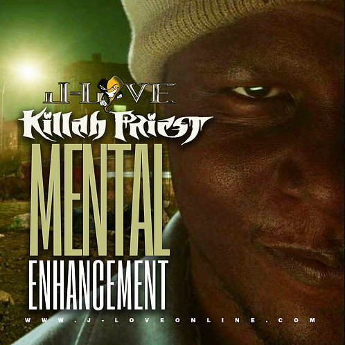 J-Love - Killah Priest - Mental Enhancement