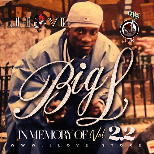 J-Love - Big L - In Memory Of 2.2
