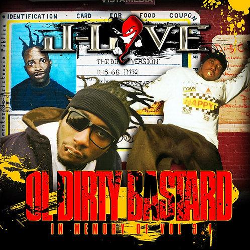 J-Love - Ol Dirty Bastard - In Memory of 3.1