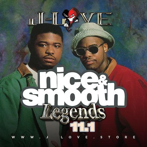 J-Love - Nice & Smooth - Legends 11.1