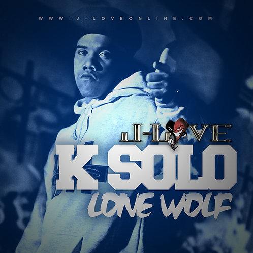 J-Love - K-Solo - Lone Wolf