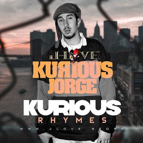 J-Love - Kurious Jorge - Kurious Rhymes