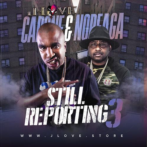 J-Love - Capone -N- Noreaga - Still Reporting vol 3