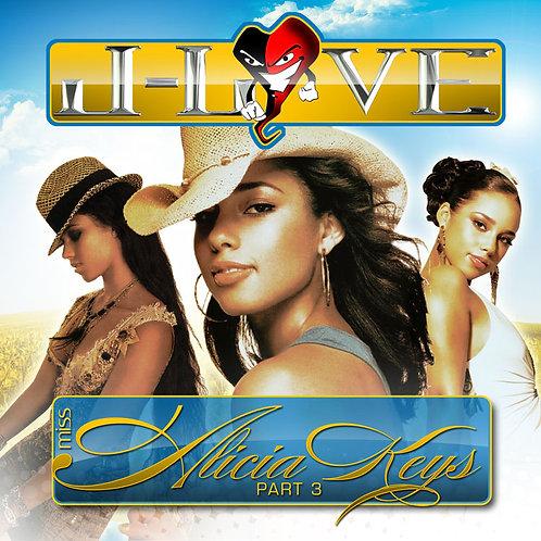 J-Love - Miss Alicia Keys Vol 3