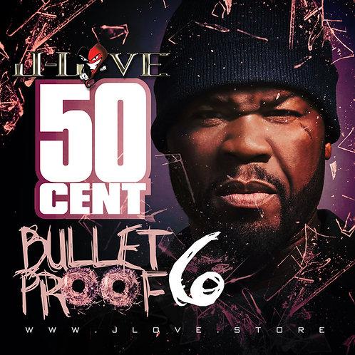 50 Cent - Bulletproof vol 6