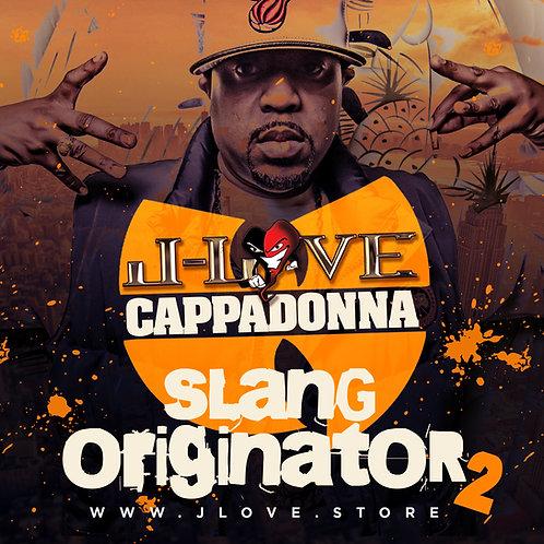 J-Love - Cappadonna - Slang Originator 2