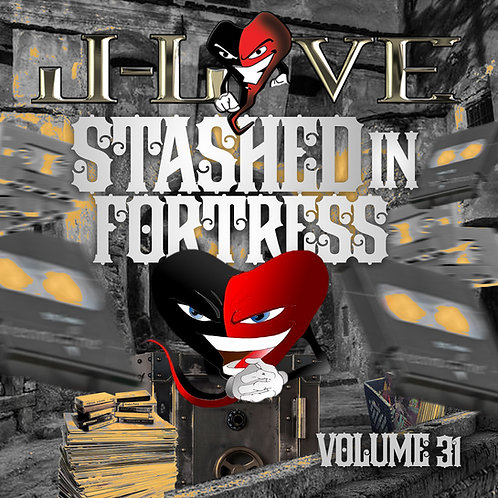 J-Love - Stashed in The Fortress vol 31