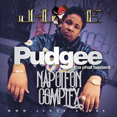 J-Love - Pudgee Tha Phat Bastard - Napoleon Complex