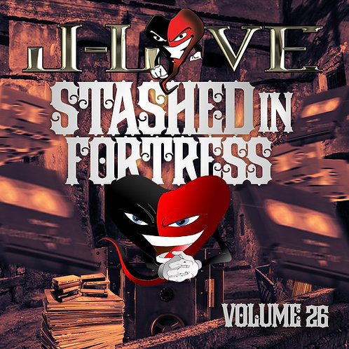 J-love - Stashed In The Fortress - Vol 26