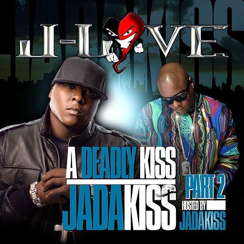 J-Love - Jadakiss - Deadly Kiss part 2