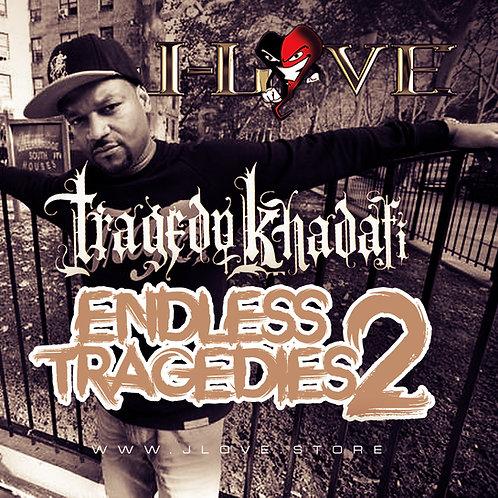 J-Love - Tragedy Khadafi - Endless Tragedies 2