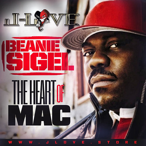 J-Love - Beanie Sigel - The Heart of Mac