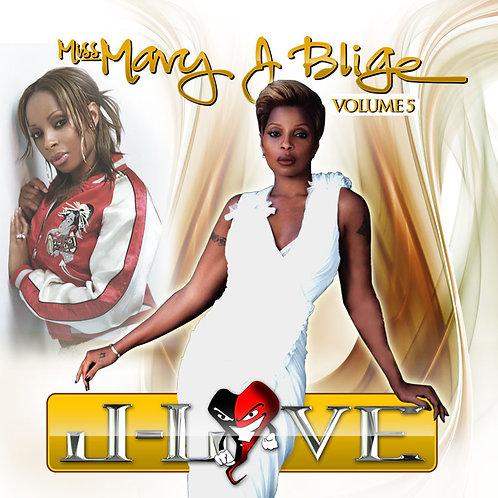 J-Love - Miss Mary J. Blige vol 5