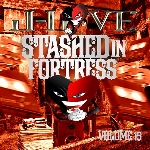 J-Love - Stashed in The Fortress vol 11 , 12 , 13 , 14 , & 15