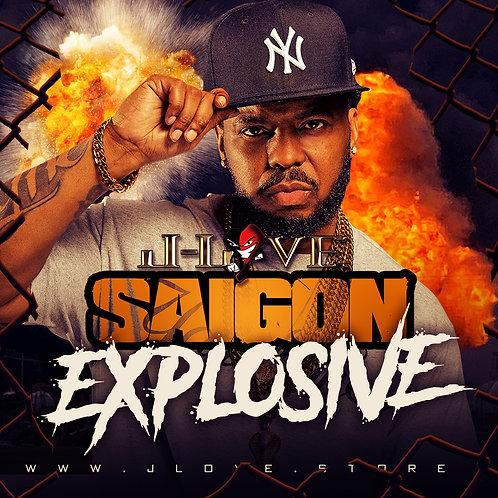 J-Love - Saigon - Explosive
