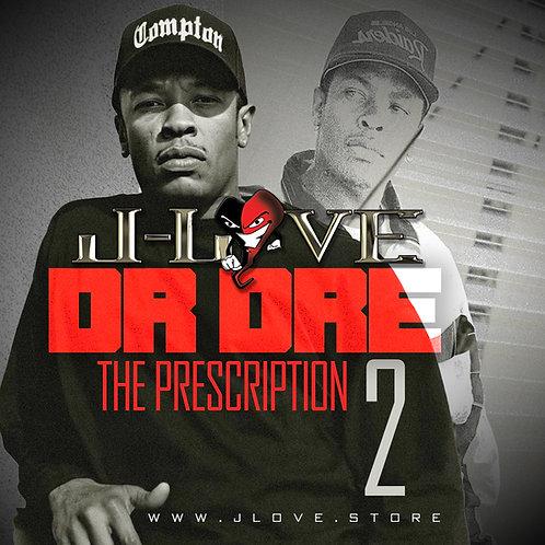 J-Love - Dr Dre - The Prescription vol 2