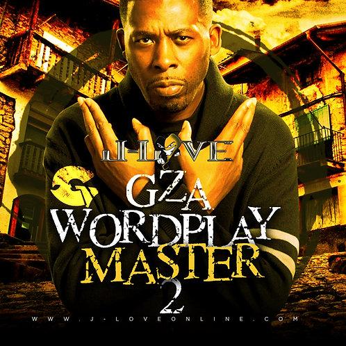 J-Love - Gza - Wordplay Master 2