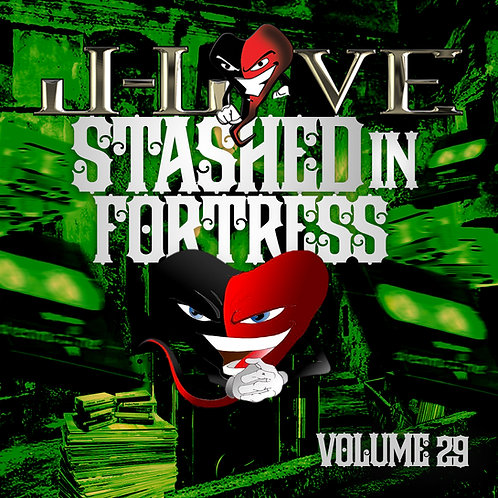 J-Love - Stashed In The Fortress vol 29